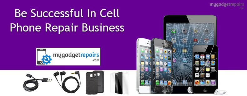 Tips To Be Successful In Cell Phone Repair Business