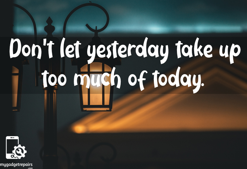 Week 39 - Begin the week on a positive note! #mygadgetrepairs #mondaymotivation